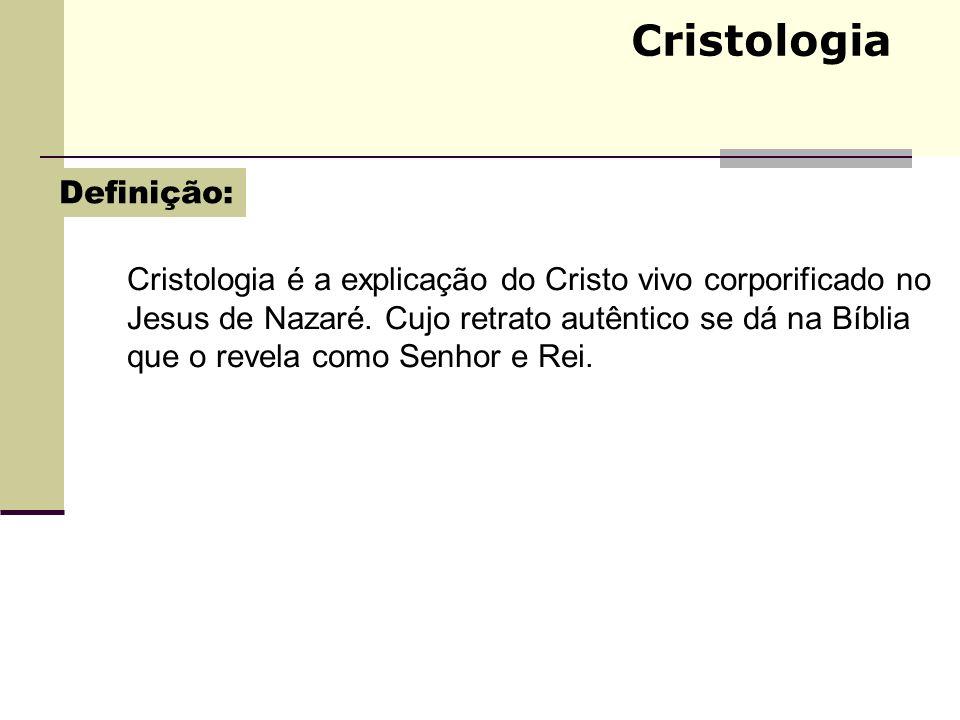 Cristologia Definição: