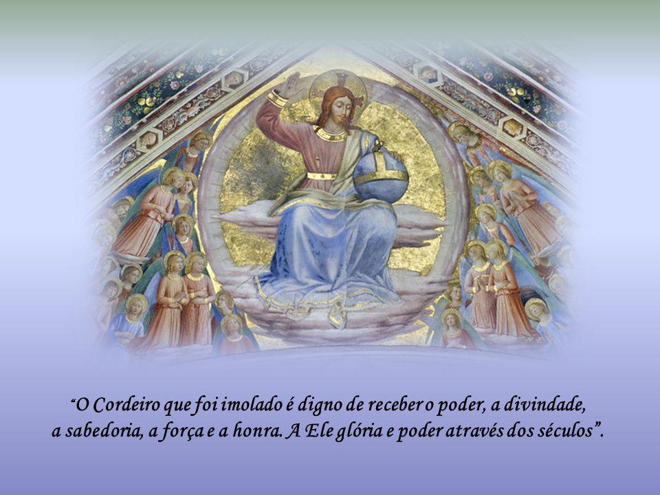 O Cordeiro que foi imolado é digno de receber o poder, a divindade,
