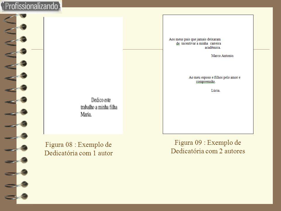 Figura 09 : Exemplo de Dedicatória com 2 autores