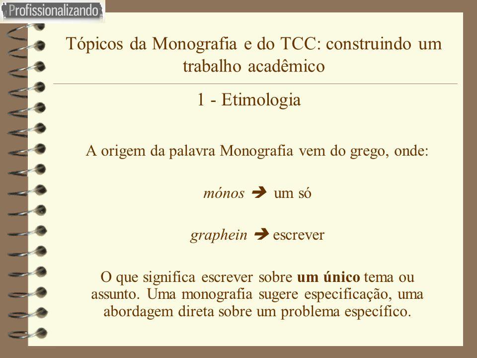 Tópicos da Monografia e do TCC: construindo um trabalho acadêmico
