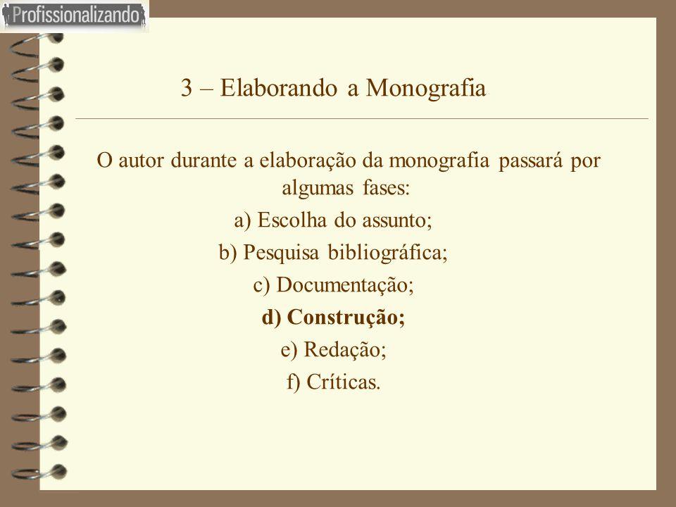 3 – Elaborando a Monografia