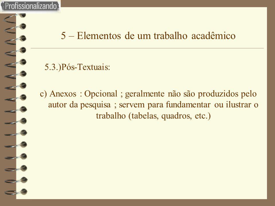 5 – Elementos de um trabalho acadêmico