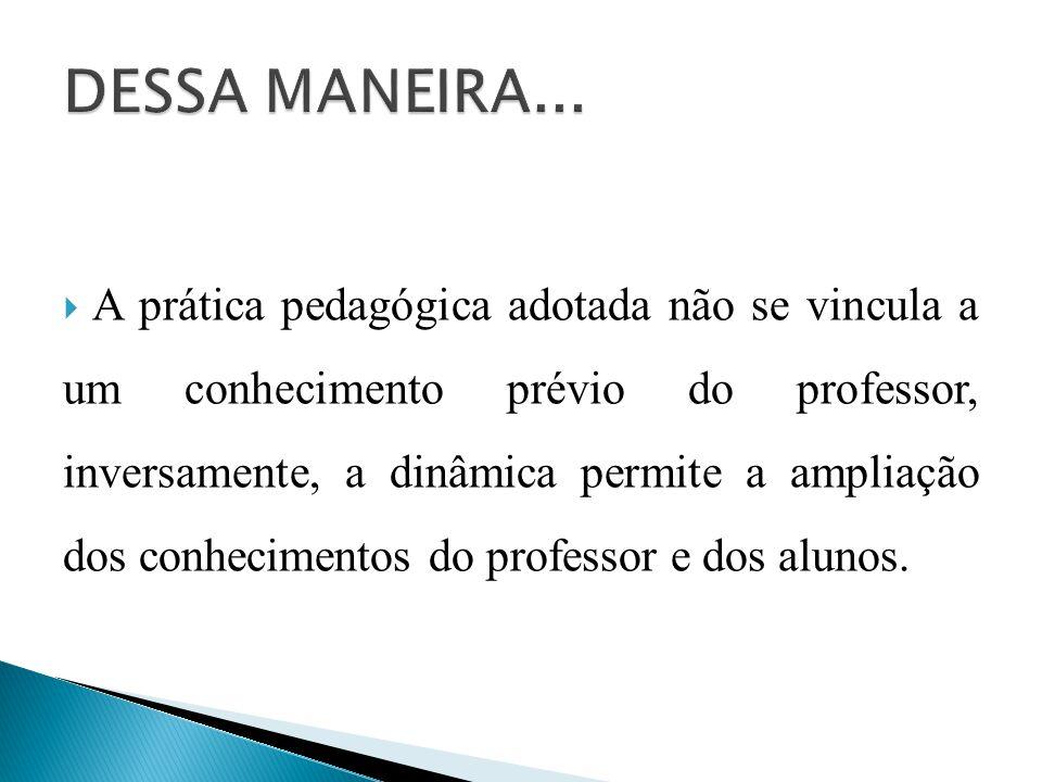 DESSA MANEIRA...