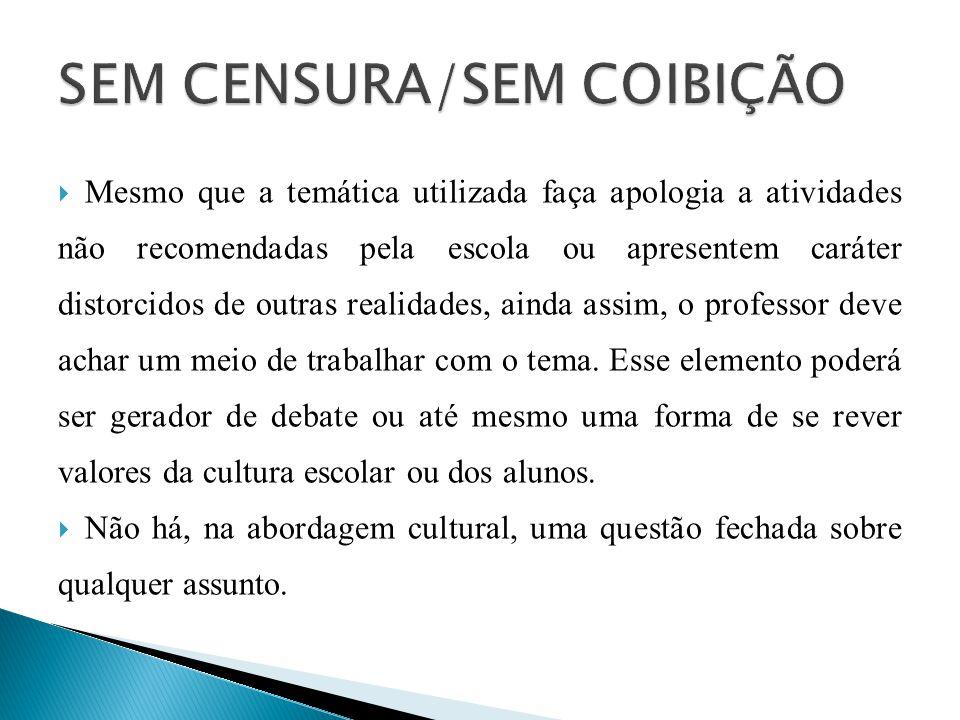 SEM CENSURA/SEM COIBIÇÃO
