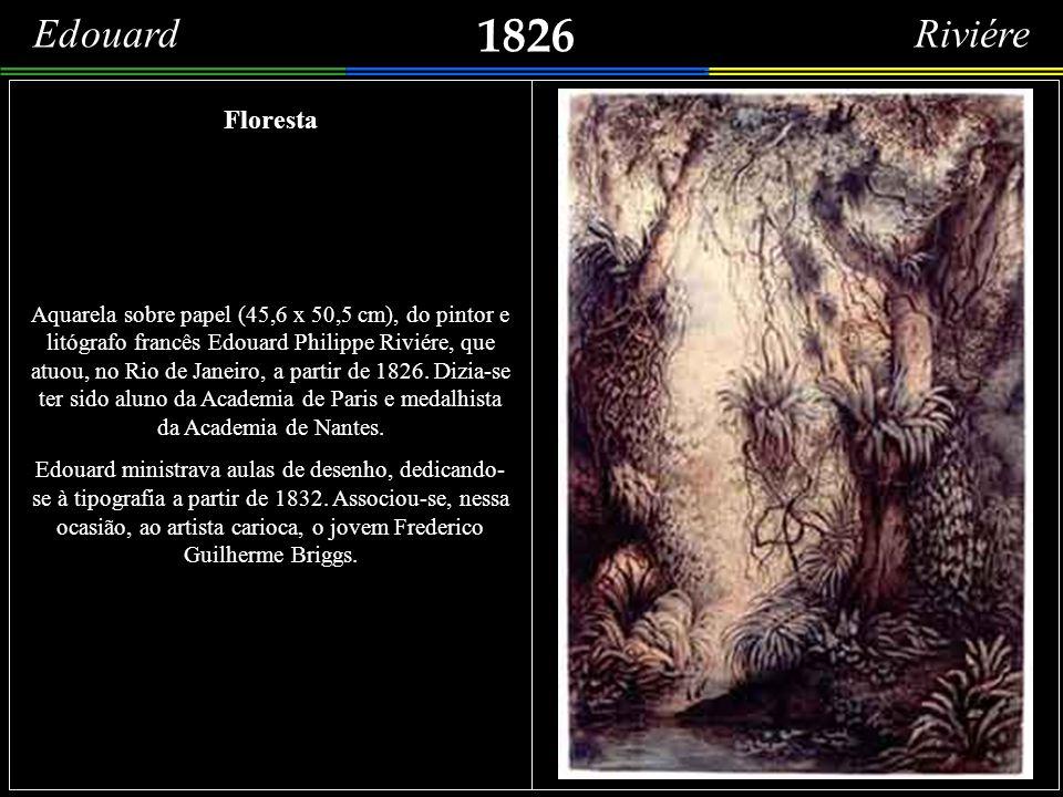1826 Edouard Riviére Floresta