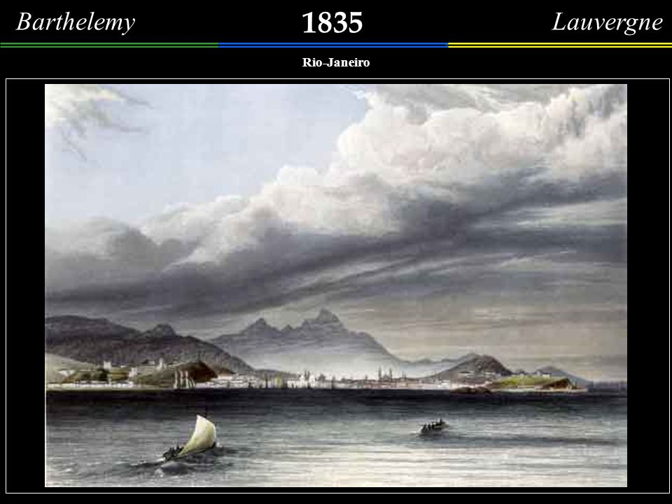 1835 Barthelemy Lauvergne Rio-Janeiro