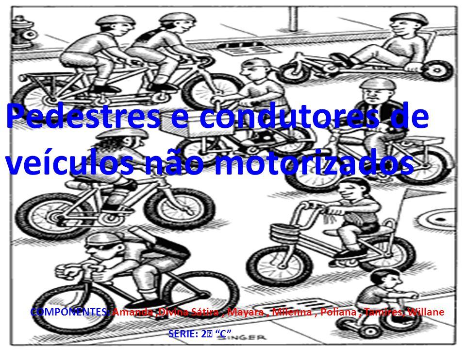 Pedestres e condutores de veículos não motorizados