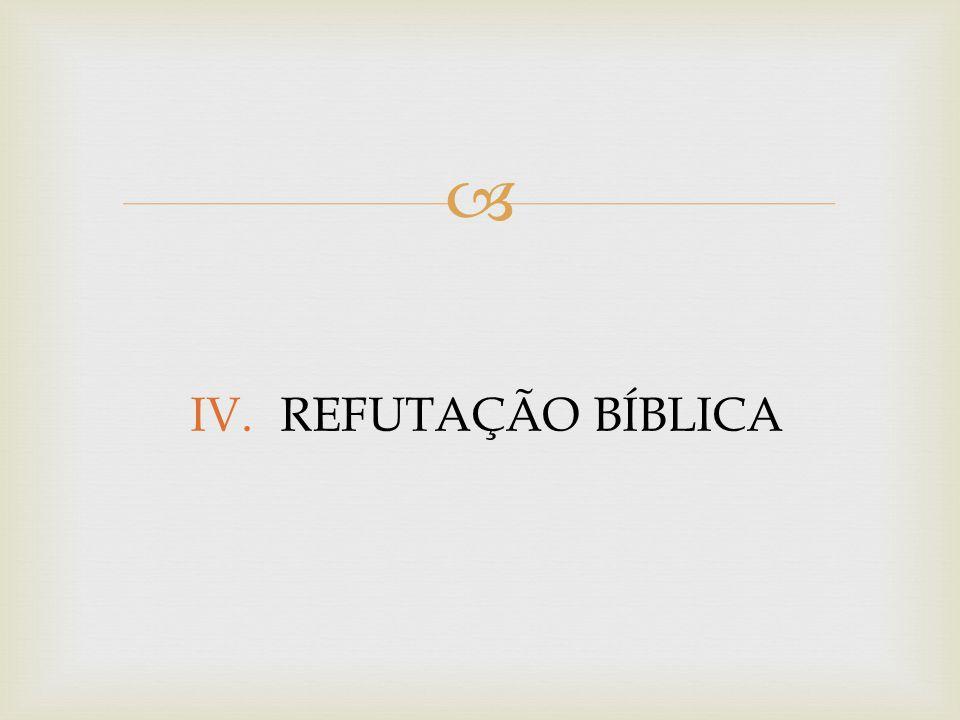 REFUTAÇÃO BÍBLICA