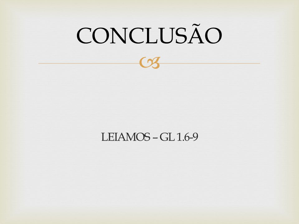 CONCLUSÃO LEIAMOS – GL 1.6-9