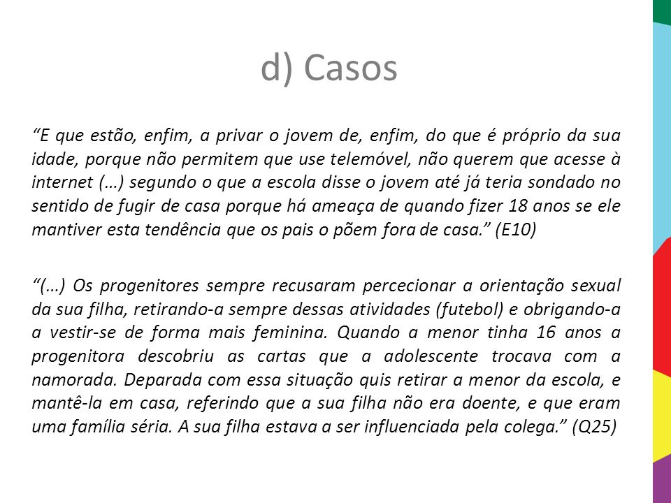 d) Casos