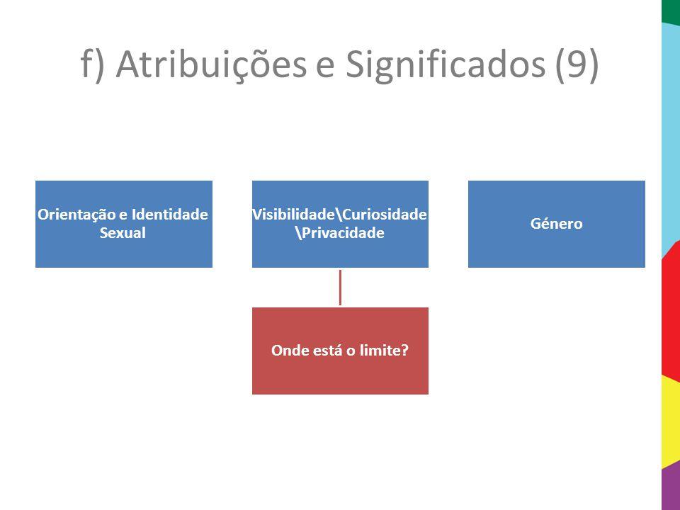 f) Atribuições e Significados (9)