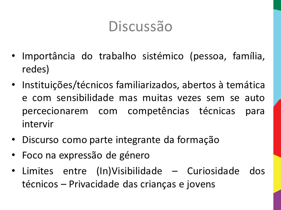 Discussão Importância do trabalho sistémico (pessoa, família, redes)