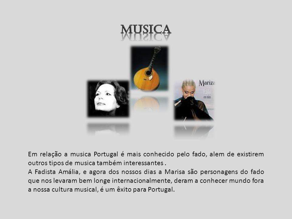 Musica Em relação a musica Portugal é mais conhecido pelo fado, alem de existirem outros tipos de musica também interessantes .