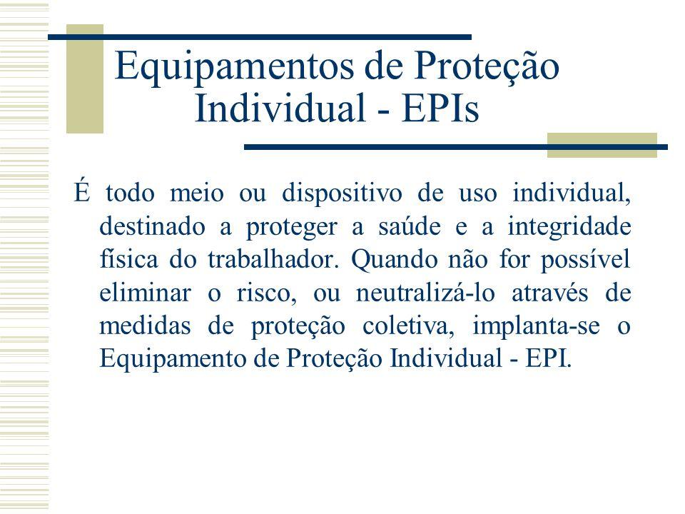 Equipamentos de Proteção Individual - EPIs