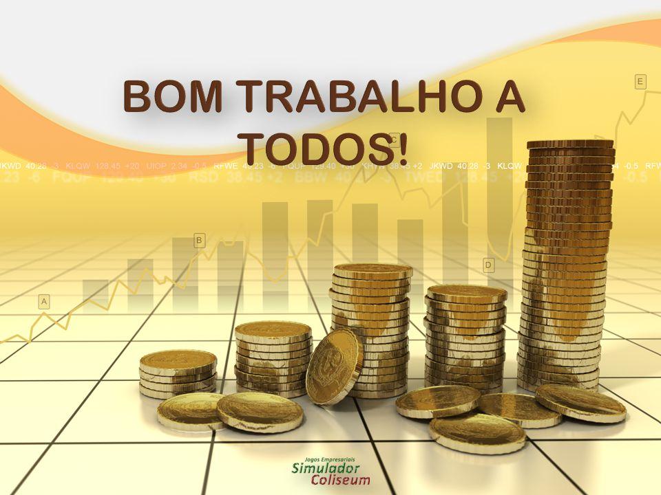 BOM TRABALHO A TODOS!