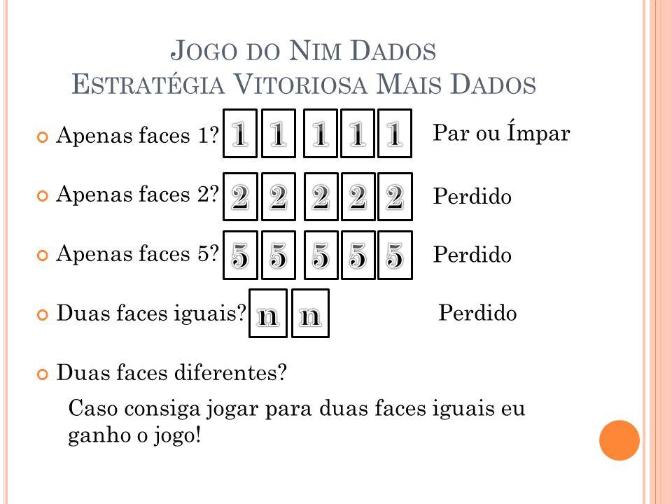 Jogo do Nim Dados Estratégia Vitoriosa Mais Dados