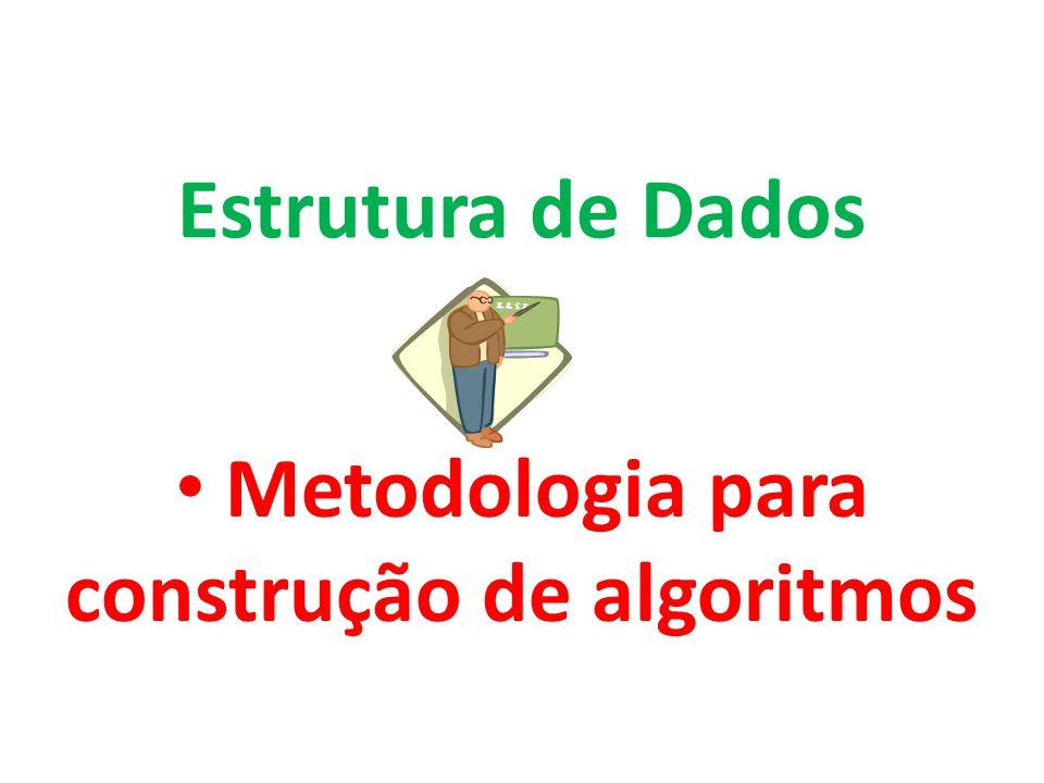 Metodologia para construção de algoritmos