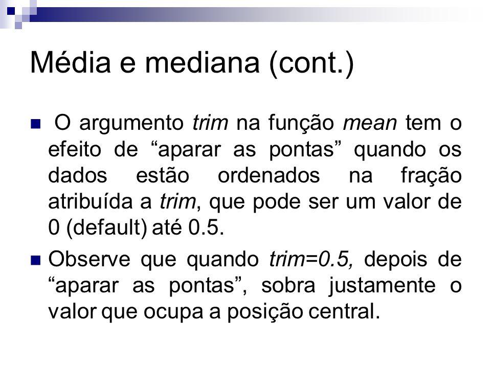 Média e mediana (cont.)