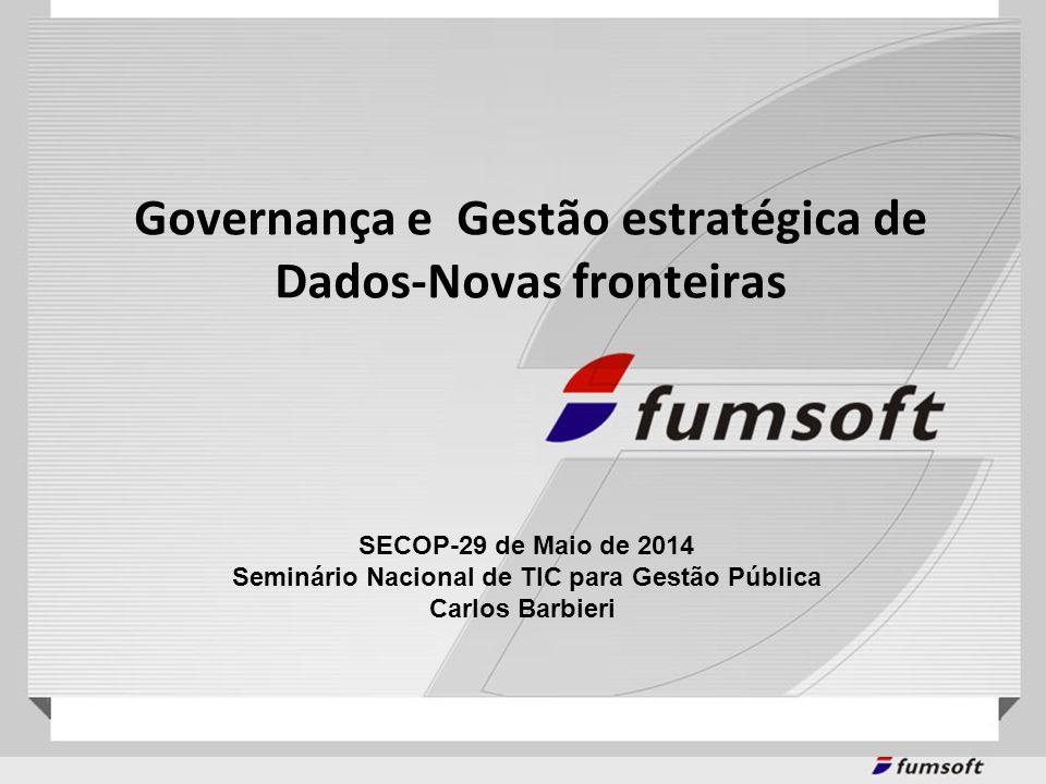 Governança e Gestão estratégica de Dados-Novas fronteiras