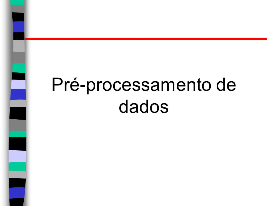 Pré-processamento de dados