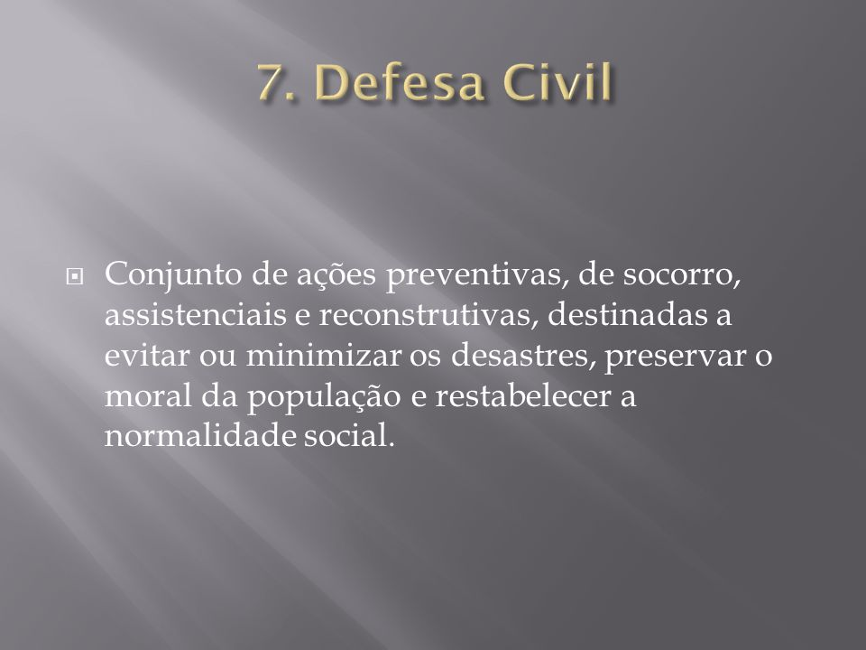 7. Defesa Civil