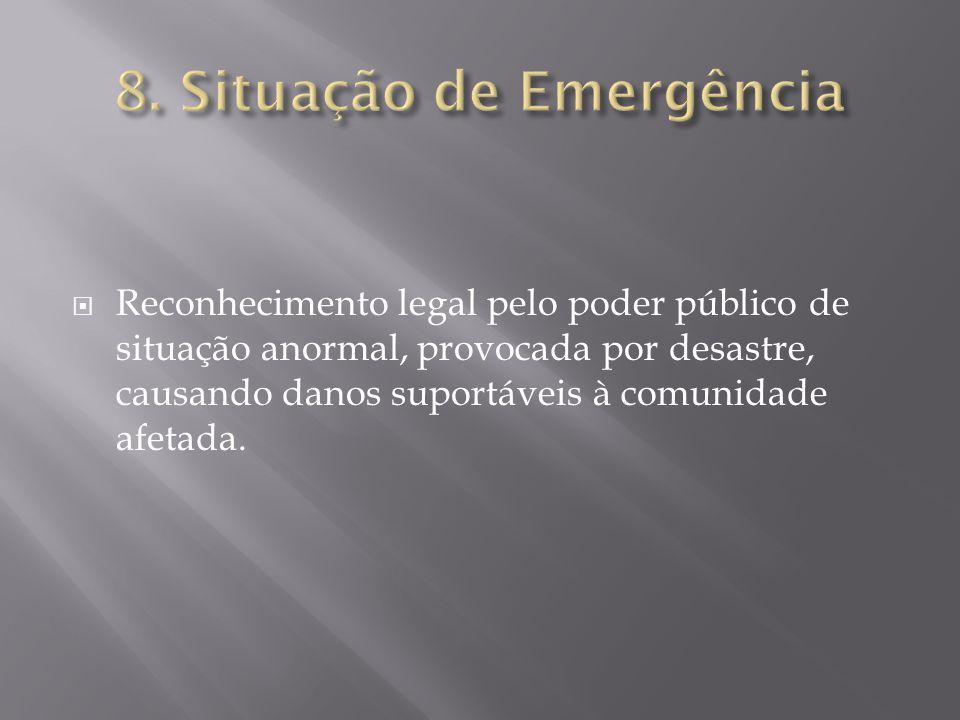 8. Situação de Emergência