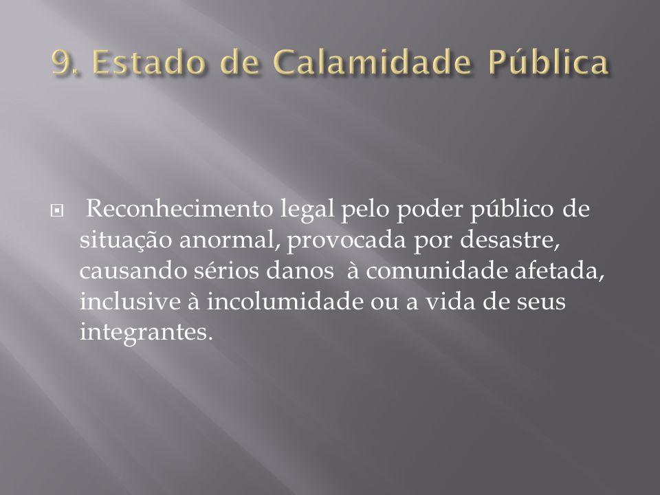 9. Estado de Calamidade Pública