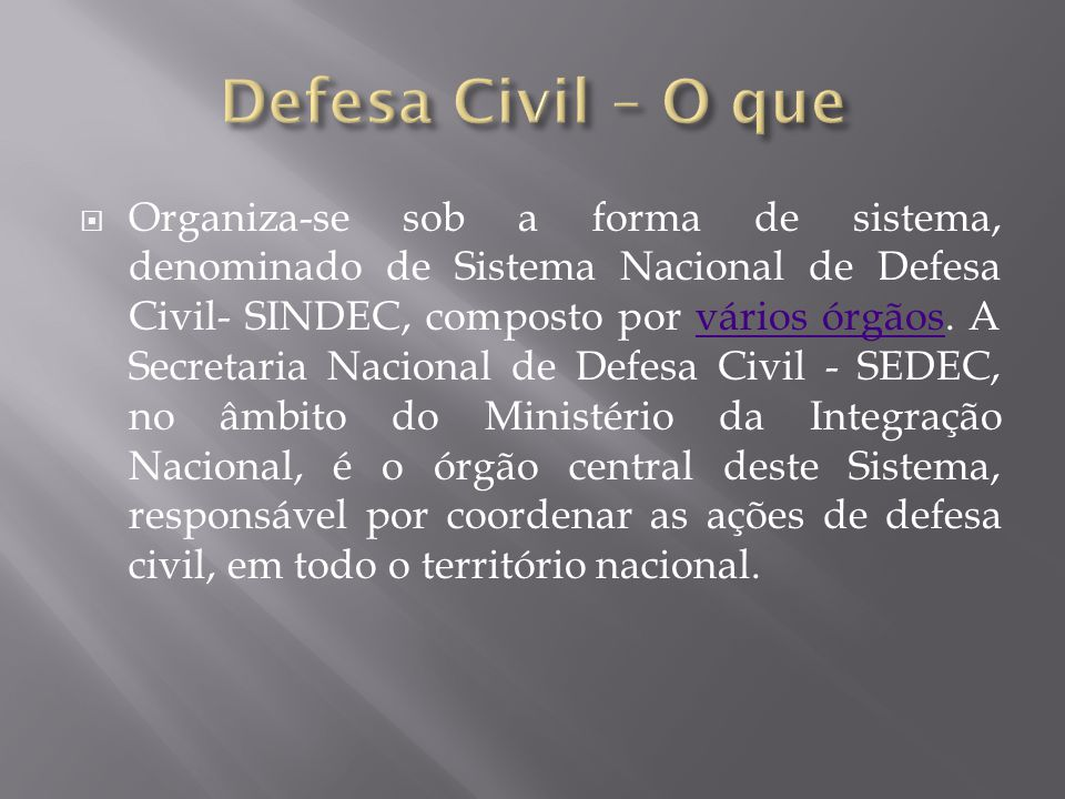Defesa Civil – O que