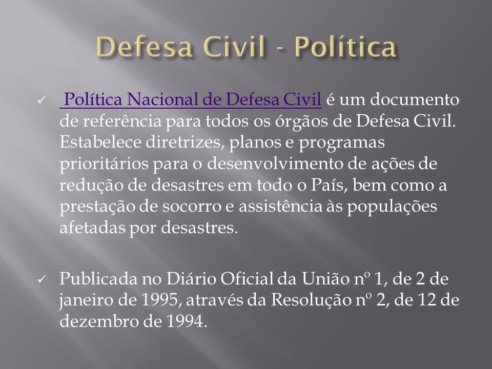 Defesa Civil - Política