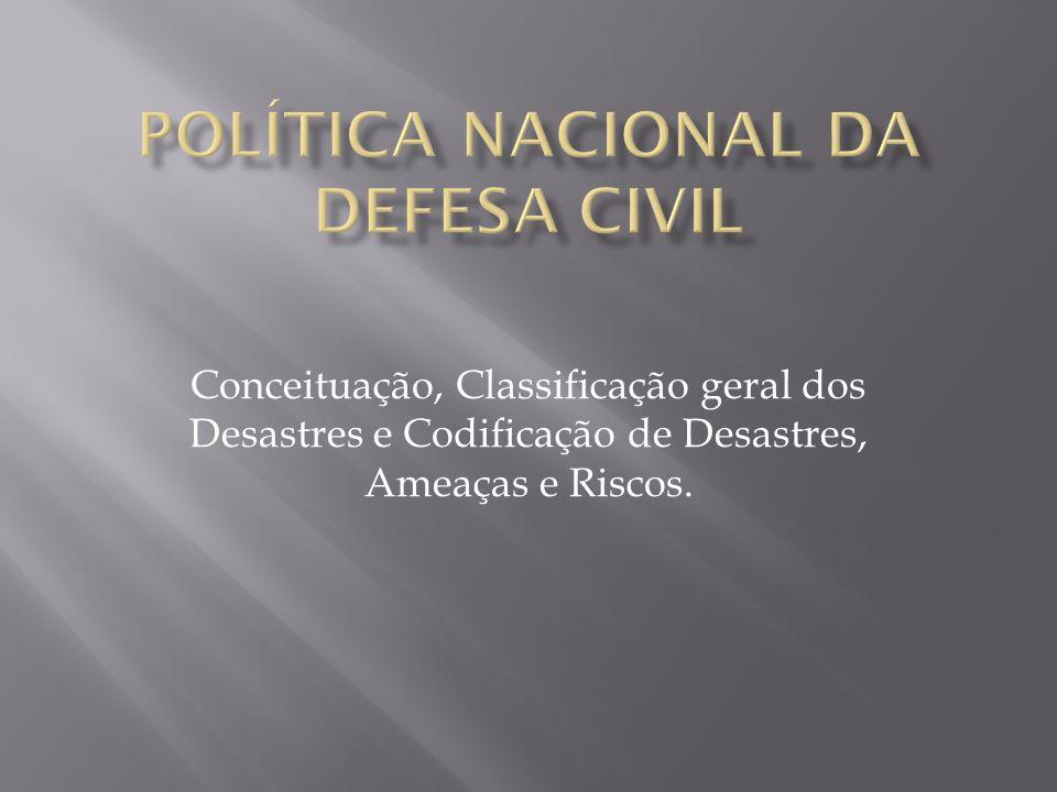 Política Nacional da Defesa Civil
