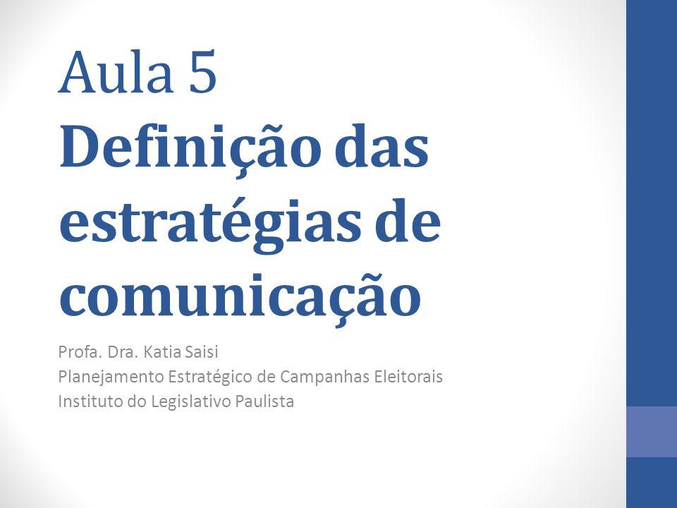 Aula 5 Definição das estratégias de comunicação