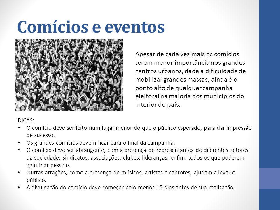 Comícios e eventos