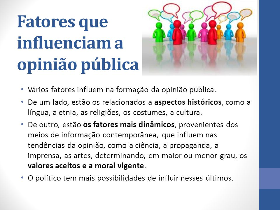 Fatores que influenciam a opinião pública