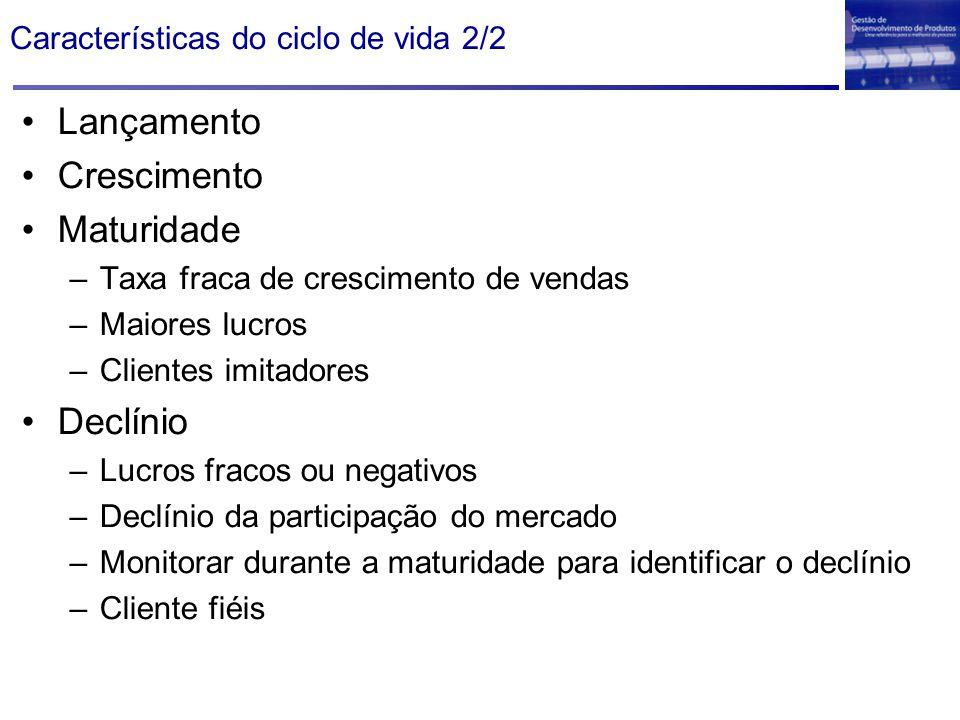 Características do ciclo de vida 2/2