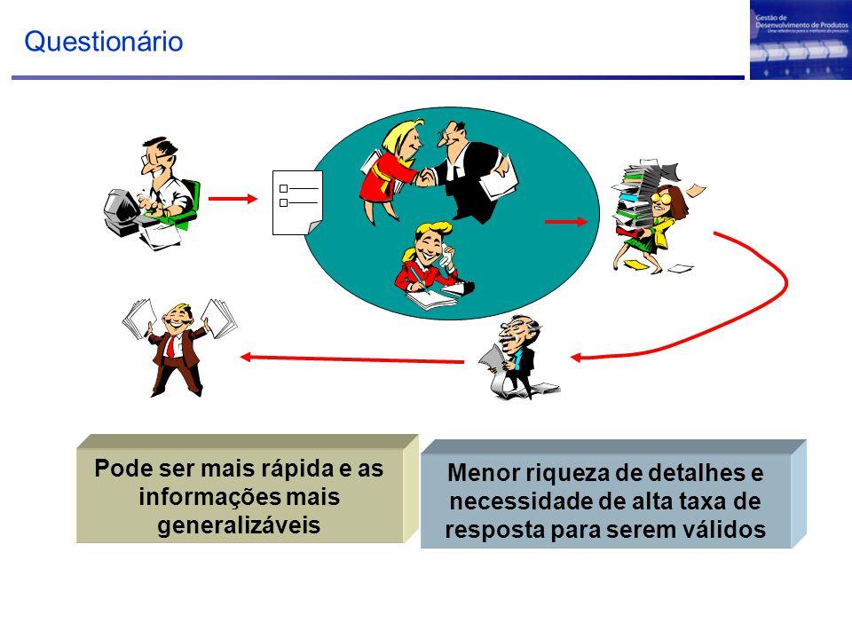 Pode ser mais rápida e as informações mais generalizáveis