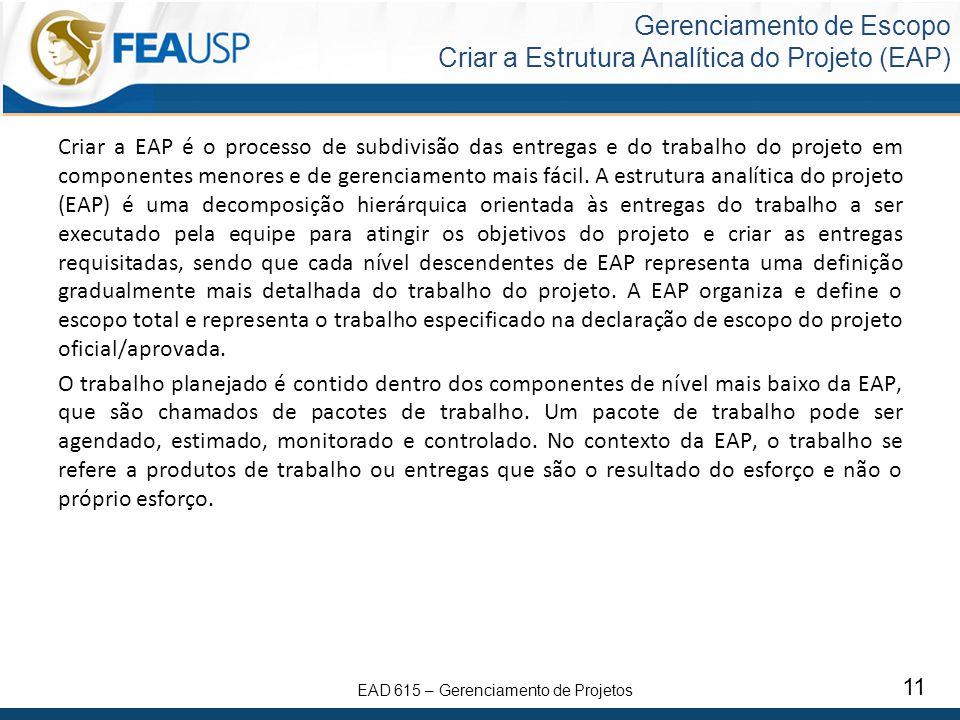 Gerenciamento de Escopo Criar a Estrutura Analítica do Projeto (EAP)