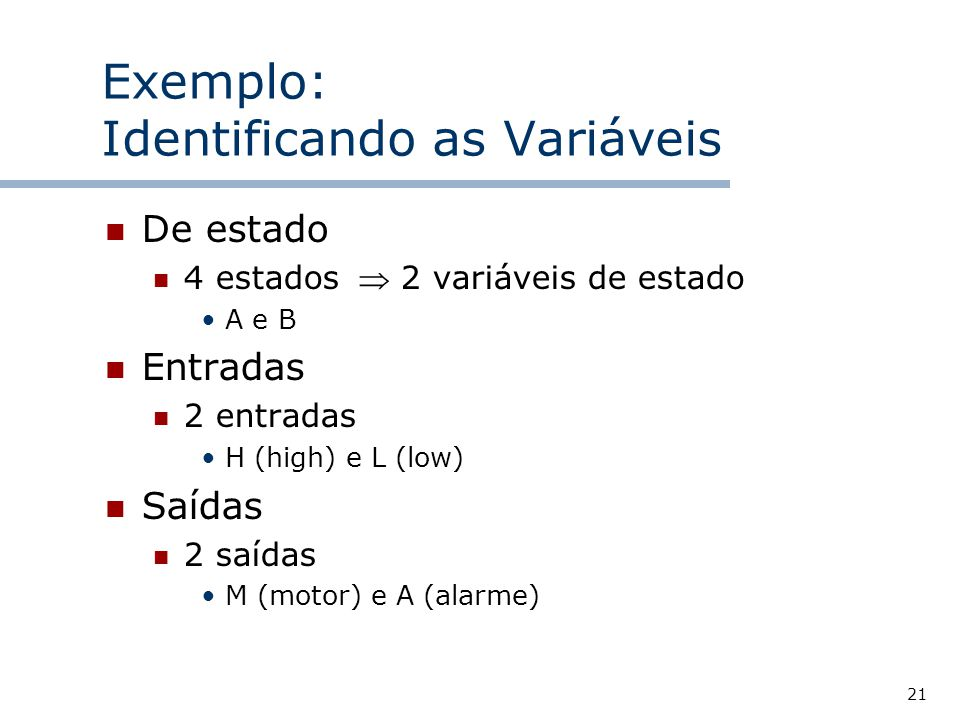 Exemplo: Identificando as Variáveis