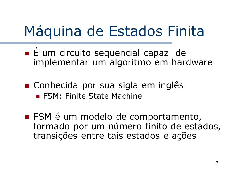 Máquina de Estados Finita
