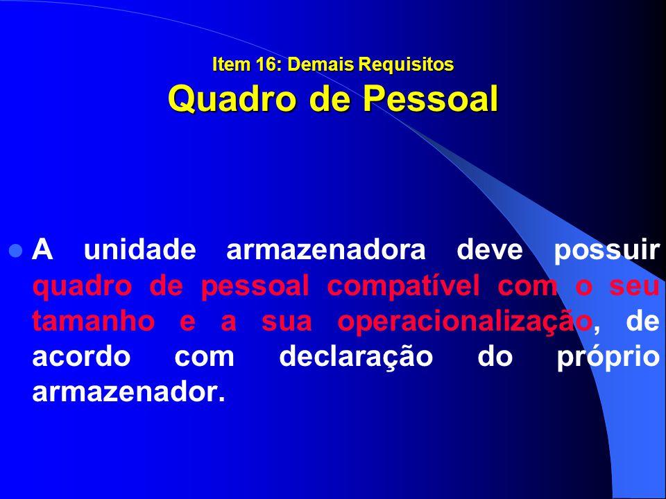 Item 16: Demais Requisitos Quadro de Pessoal