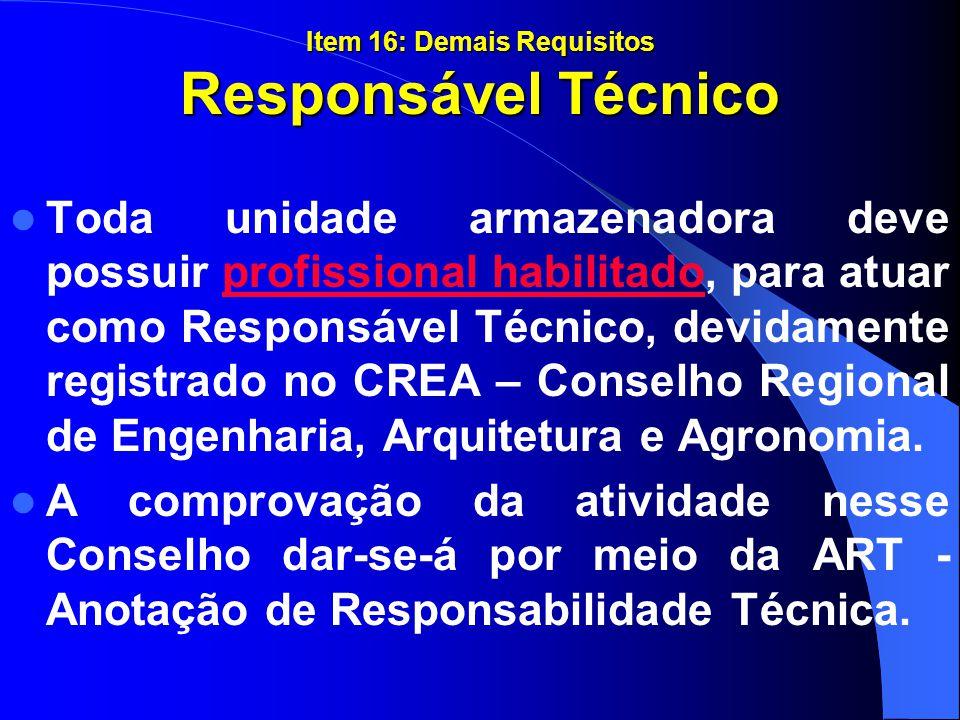 Item 16: Demais Requisitos Responsável Técnico