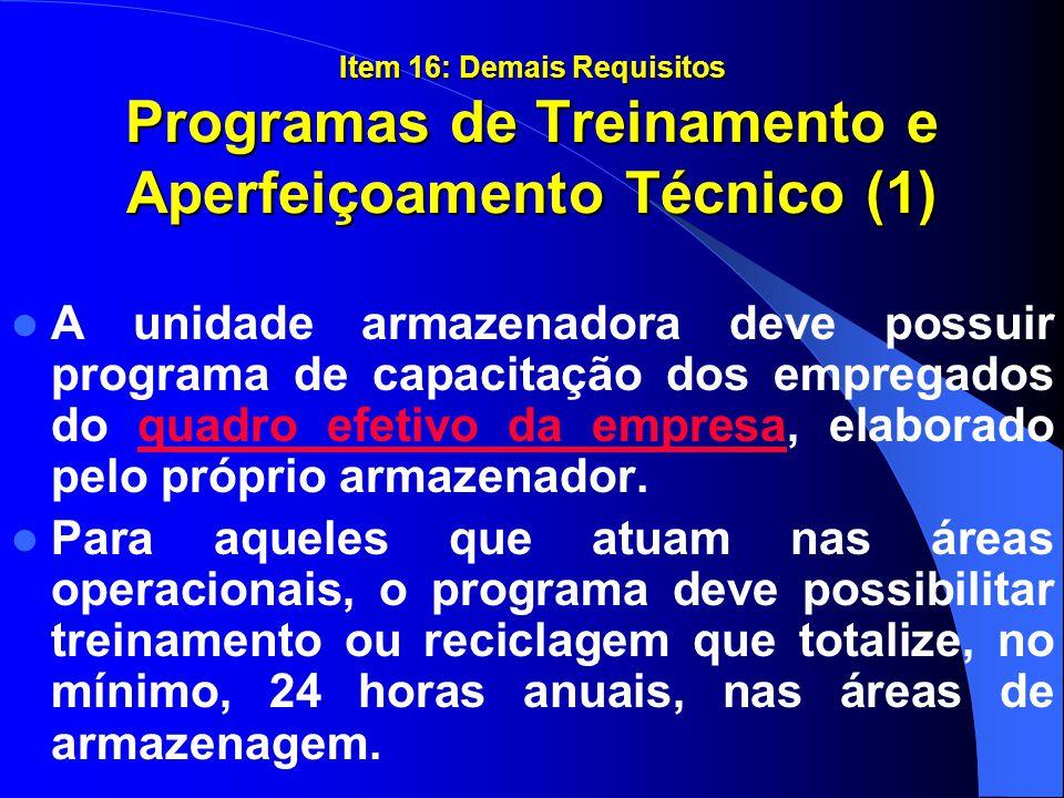 Item 16: Demais Requisitos Programas de Treinamento e Aperfeiçoamento Técnico (1)