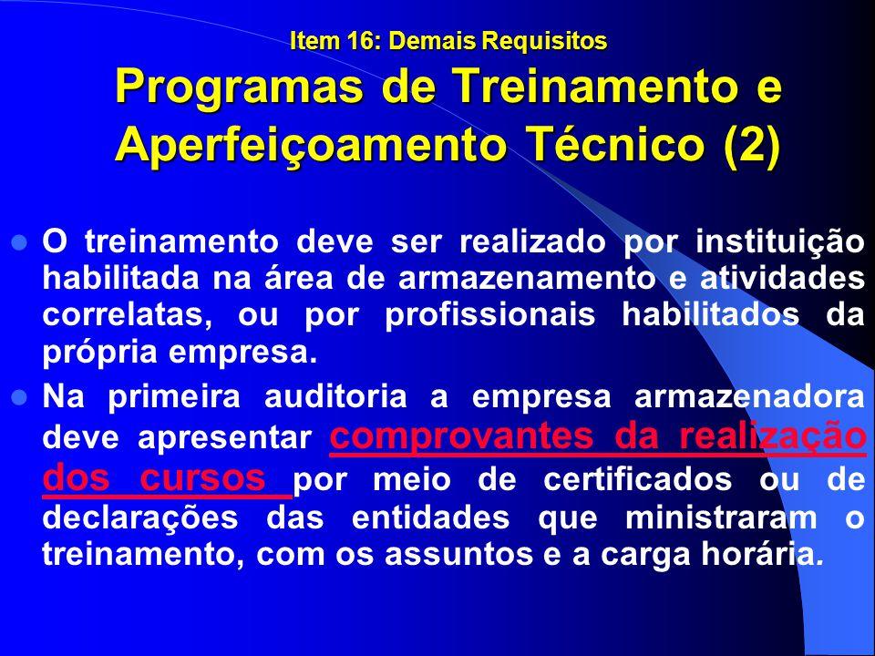 Item 16: Demais Requisitos Programas de Treinamento e Aperfeiçoamento Técnico (2)