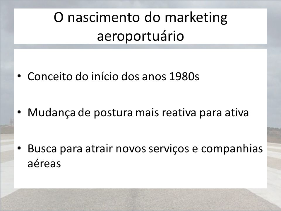 O nascimento do marketing aeroportuário