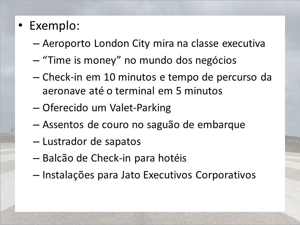 Exemplo: Aeroporto London City mira na classe executiva