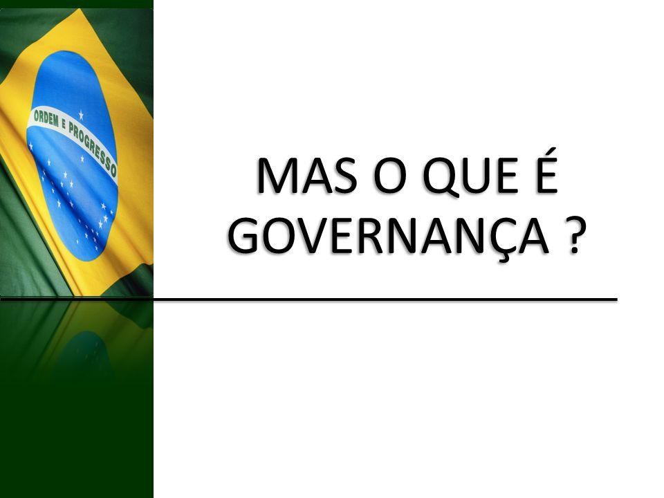 MAS O QUE É GOVERNANÇA