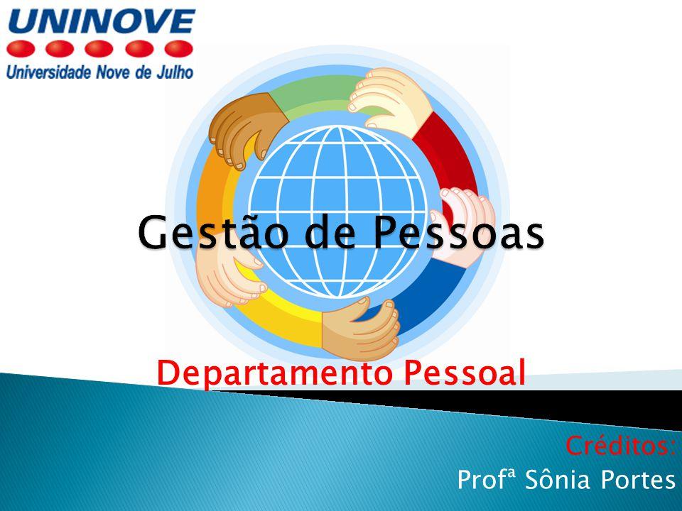 Créditos: Profª Sônia Portes
