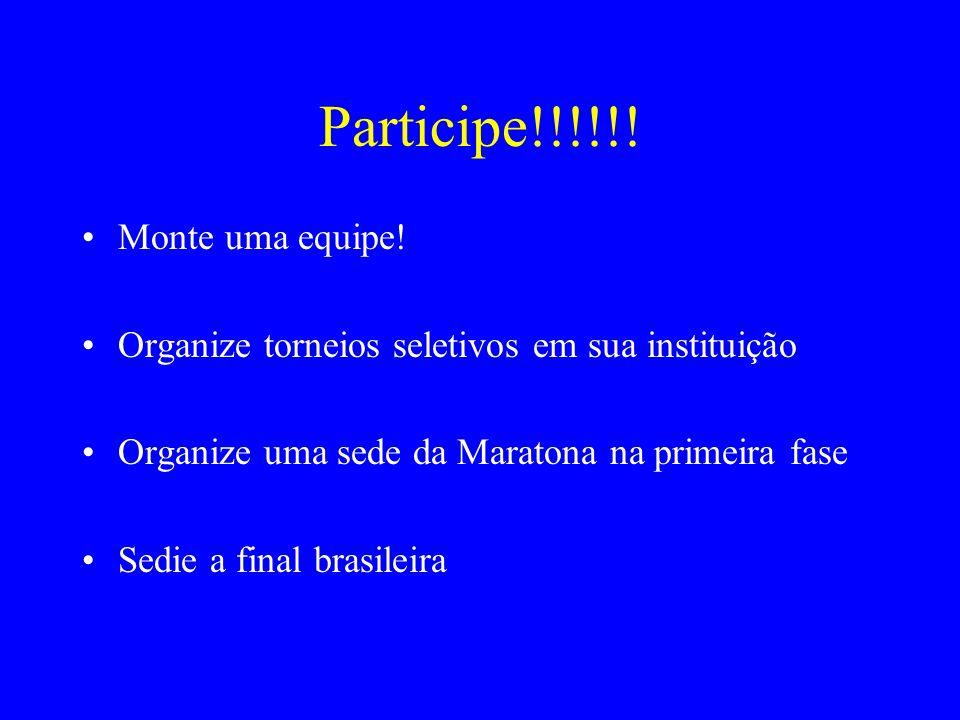 Participe!!!!!! Monte uma equipe!