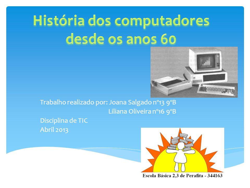 História dos computadores desde os anos 60