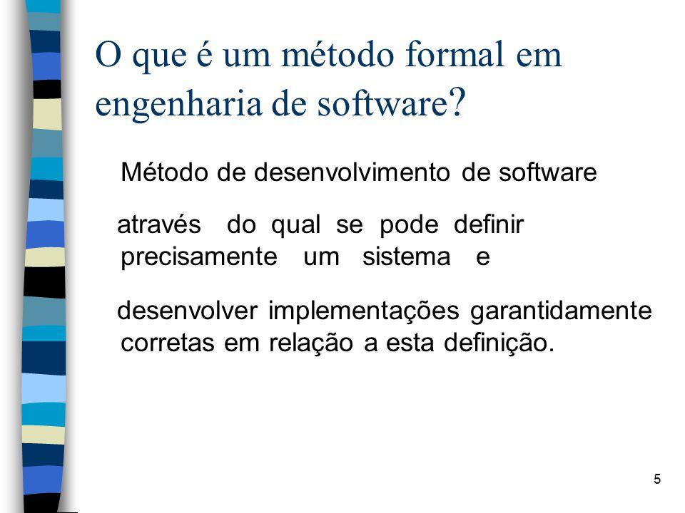O que é um método formal em engenharia de software