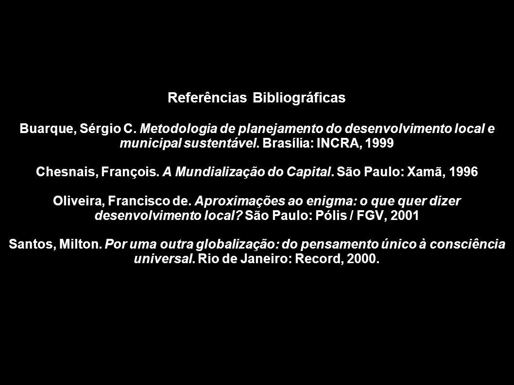 Referências Bibliográficas Buarque, Sérgio C